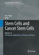 Stem Cells and Cancer Stem Cells, Volume 12