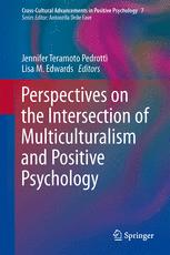 Perspectives on the Intersection of Multiculturalism and Positive Psychology