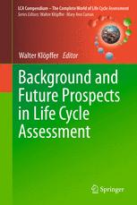 Background and Future Prospects in Life Cycle Assessment