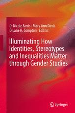 Illuminating How Identities, Stereotypes and Inequalities Matter through Gender Studies