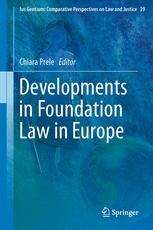 Developments in Foundation Law in Europe