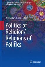 Politics of Religion/Religions of Politics