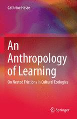An Anthropology of Learning