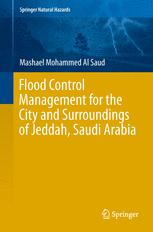 Flood Control Management for the City and Surroundings of Jeddah, Saudi Arabia