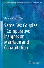 Same Sex Couples - Comparative Insights on Marriage and Cohabitation