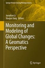 Monitoring and Modeling of Global Changes: A Geomatics Perspective