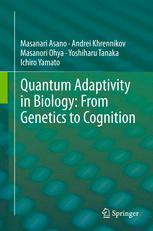 Quantum Adaptivity in Biology: From Genetics to Cognition