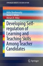 Developing Self-regulation of Learning and Teaching Skills Among Teacher Candidates
