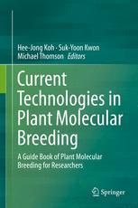 Current Technologies in Plant Molecular Breeding