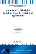 Nano-Optics: Principles Enabling Basic Research and Applications