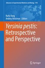 Yersinia pestis: Retrospective and Perspective
