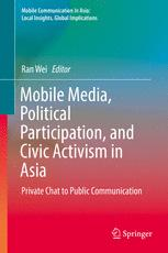Mobile Media, Political Participation, and Civic Activism in Asia