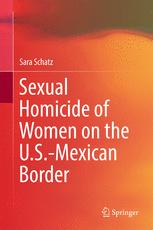 Sexual Homicide of Women on the U.S.-Mexican Border