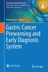 Gastric Cancer Prewarning and Early Diagnosis System