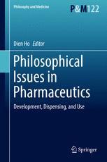Philosophical Issues in Pharmaceutics