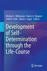 Development of Self-Determination Through the Life-Course