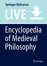 Encyclopedia of Medieval Philosophy