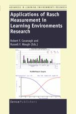 Applications of Rasch Measurement in Learning Environments Research