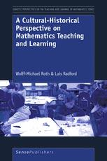 A Cultural-Historical Perspective on Mathematics Teaching and Learning