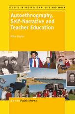 Autoethnography, Self-Narrative and Teacher Education
