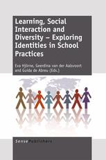 Learning, Social Interaction and Diversity – Exploring Identities in School Practices