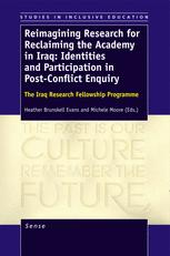 Reimagining Research for Reclaiming the Academy in Iraq: Identities and Participation in Post-Conflict Enquiry