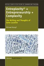 Entreplexity® = Entrepreneurship + Complexity