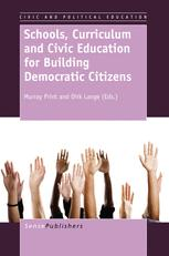 Schools, Curriculum and Civic Education for Building Democratic Citizens