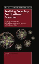 Realising Exemplary Practice-Based Education