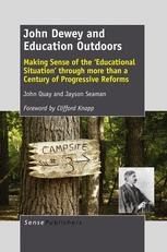 John Dewey and Education Outdoors