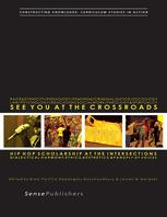 See You at the Crossroads: Hip Hop Scholarship at the Intersections