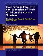 How Parents Deal with the Education of their Child on the Autism Spectrum