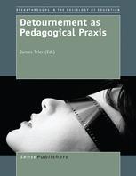 Detournement as Pedagogical Praxis