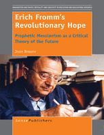 Erich Fromm's Revolutionary Hope