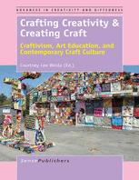 Crafting Creativity & Creating Craft