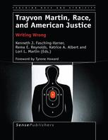 Trayvon Martin, Race, and American Justice
