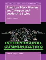 American Black Women and Interpersonal Leadership Styles