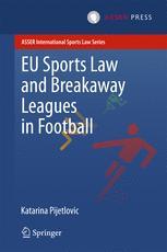 EU Sports Law and Breakaway Leagues in Football