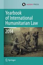 Yearbook of International Humanitarian Law Volume 17, 2014