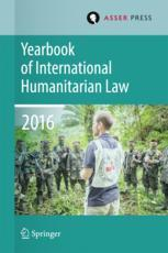 Yearbook of International Humanitarian Law   Volume 19, 2016