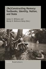 (Re)Constructing Memory: Textbooks, Identity, Nation, and State