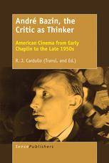 André Bazin, the Critic as Thinker
