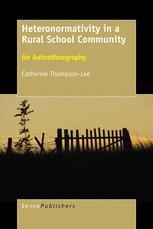 Heteronormativity in a Rural School Community