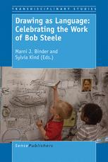 Drawing as Language: Celebrating the Work of Bob Steele