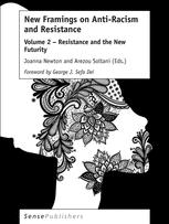 New Framings on Anti-Racism and Resistance