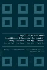 Linguistic Values Based Intelligent Information Processing: Theory, Methods, and Applications