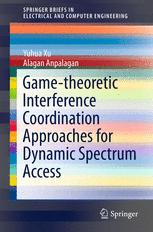 Game-theoretic Interference Coordination Approaches for Dynamic Spectrum Access