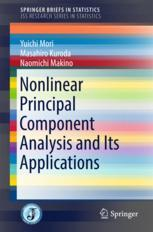 Nonlinear Principal Component Analysis and Its Applications