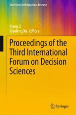 Proceedings of the Third International Forum on Decision Sciences