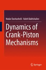 Dynamics of Crank-Piston Mechanisms